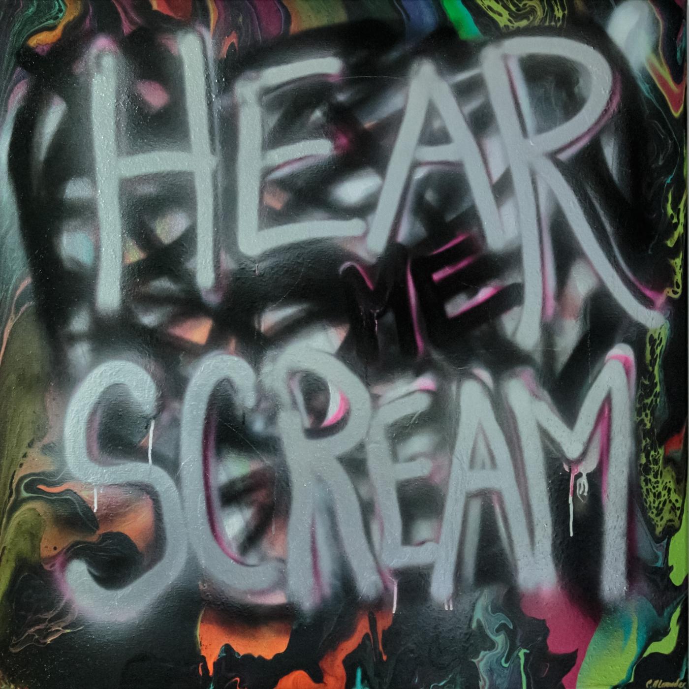 HEAR ME SCREAM | Maleri